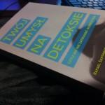 Książka Twój umysł na detoksie