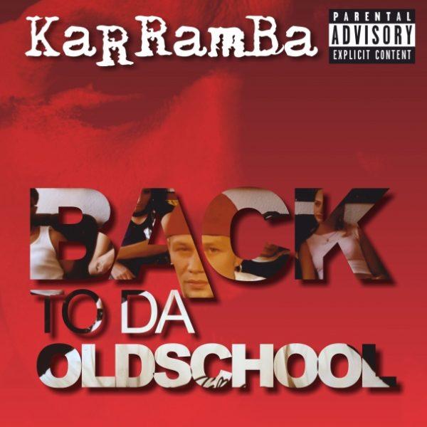 Karramba Back To Da Oldschool recenzja płyty