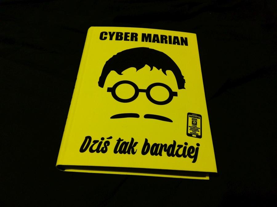 Cyber Marian - Dziś tak bardziej - recenzja książki