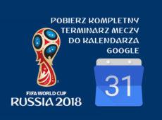 Kalendarz Meczy Rosja 2018 - Kalendarz Google